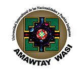 Universidad Intercultural de las Nacionalidades y Pueblos Indígenas AMAWTAY WASI